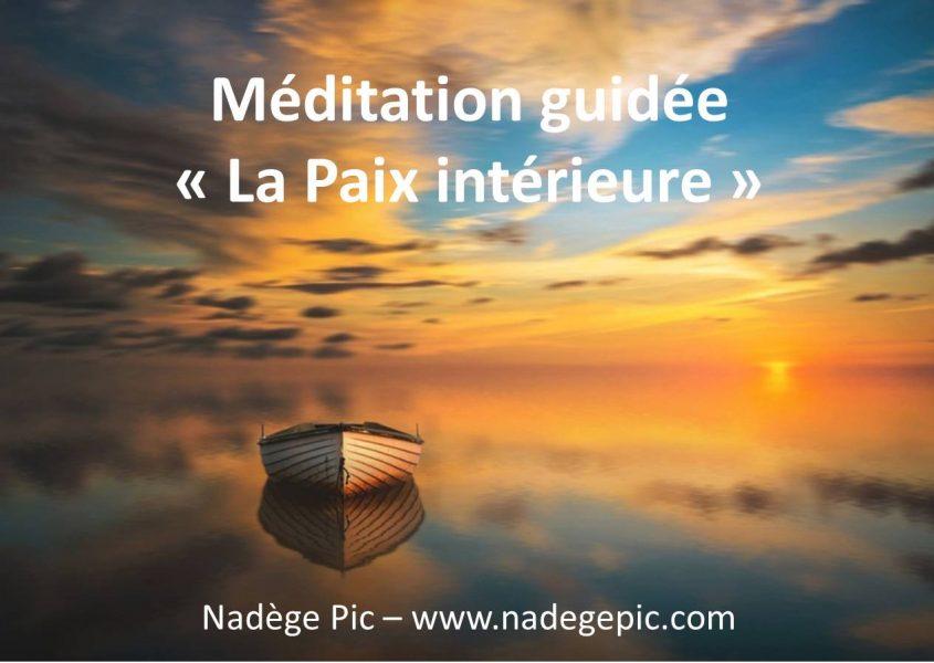 La Paix intérieure_Nadège Pic_Coach de vie_méditation guidée